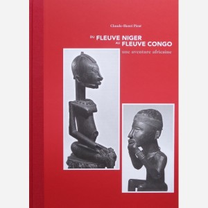 Cover Du fleuve Niger au fleuve Congo. Une aventure africaine